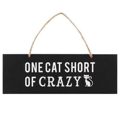 Image of: Life Opznkop Store Katten Quote Hanger One Cat Short Of Crazy Opznkop Store